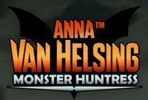 Anna Van Helsing: Monster Huntress