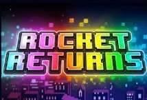 Rocket Returns