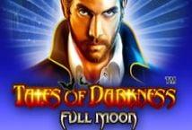 Tales of Darkness Full Moon